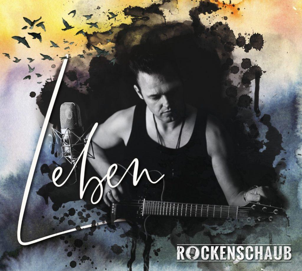Rockenschaub Album Leben Cover